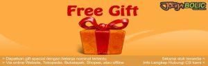 Promo Free Gift special dengan belanja nominal tertentu. Info hubungi CS.