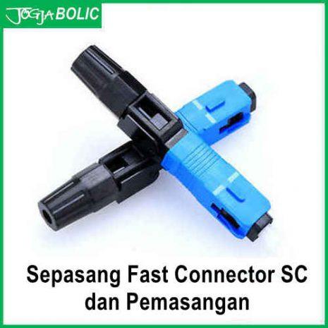 Fast Connector FO SC-UPC dan pasang