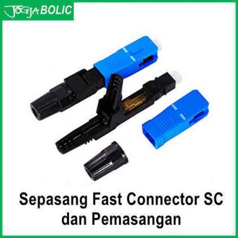 Fast Connector FO SC-UPC dan pasang.b